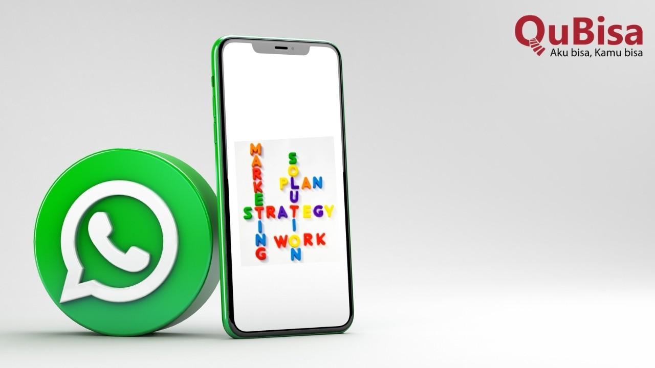 Cara Setting Whatsapp Bisnis Untuk Meningkatkan Penjualan Qubisa