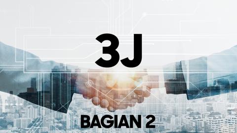 Bagian 2 - Pahami dan Kenali 3 J dalam Berbisnis