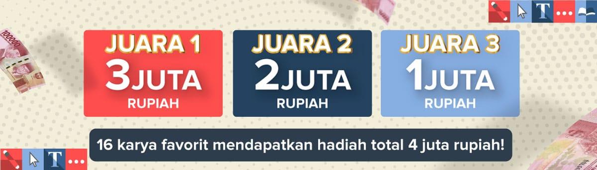<p><b>Total Hadiah 10 Juta Rupiah</b></p><p>Juara 1: 3.000.000</p><p>Juara 2: 2.000.000</p><p>Juara 3: 1.000.000</p><br><p><b>Hadiah Hiburan</b></p><p>16 Pemenang Hadiah Hiburan @250k</p><p></p>
